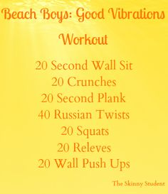 I Don't Go to the Gym: Beach Boys: Good Vibrations Workout by The Skinny Student! One Song Workouts, Mini Workouts, Workout Songs, Easy Workouts, Workout Guide, Workout Challenge, Going To The Gym, Going To Work, Wall Push Ups