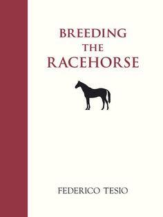 Breeding the Racehorse de Federico Tesio https://www.amazon.fr/dp/0851316182/ref=cm_sw_r_pi_dp_x_V4rGyb2MRC461