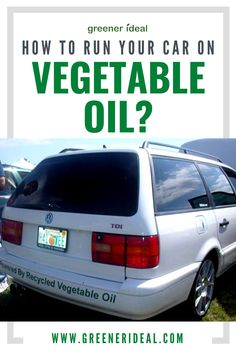 If you want to kick things up a notch, try biofuel. If you switch to vegetable oil, it enables you to significantly reduce your dependence upon fossil fuels as well as contribute to a cleaner air environment. Although it's a challenging task, but we are here to help. Learn all about How To Run Your Car On Vegetable Oil. #Ecofriendly #GreenLiving #GreenLivingTips #Fuel #BioFuel #Car #Technology #CleanEnergy #Oil #FuelTechnology #EcofriendlyLivingTips #GoGreen #Environment Green Living Tips, Energy Consumption, Science Fair Projects, Carbon Footprint, Alternative Energy, Sustainable Living, Survival Tips, Healthy Kids, Fossil
