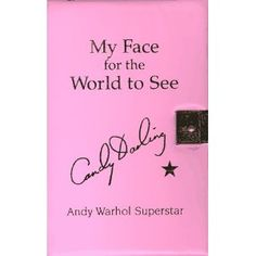 My Face for the World to See: The Diaries, Letters, and Drawings of Candy Darling, Andy Warhol Superstar Andy Warhol Films, Candy Darling, Superstar, Letters, Diaries, World, Face, Books, Amazon