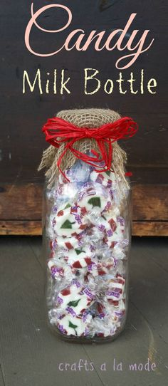 Crafts a la mode : Cute Candy Milk Bottle Gifts for Co-workers and Neighbors