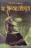 De Halloweenheksen - Patrick Lagrou