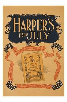 HARPERS FOR JULY vintage magazine cover POSTER old fashioned PRIZED 24X36