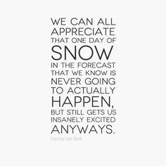 Snow Day Quotes Snow Day Quote   Susan Orlean #quotes | Pretty Words & Design  Snow Day Quotes