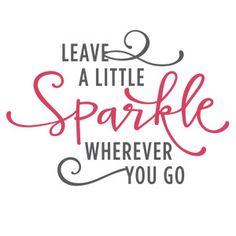 Silhouette Design Store - View Design #119585: leave a little sparkle phrase