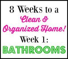 8 Week Cleaning Challenge: Bathrooms