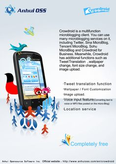Crowdroid is a multifunction twitter and Weibo client for Android.  http://www.anhuioss.com/en/crowdroid/index.html