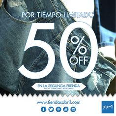 Por tiempo limitado 50% en la segunda prenda.  Vive tu estilo #viveABRIL   www.tiendasabril.com
