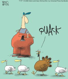 Starting off Monday with a Smile! Thanksgiving Jokes, Christmas Jokes, Funny Cartoons, Funny Comics, Turkey Jokes, Turkey Cartoon, Snoopy, Funny Cards, Comic Strips