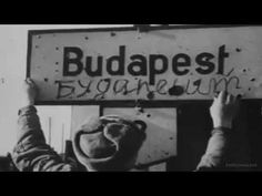 The soviet invasion of Hungary and the Siege of Budapest 1944-1945 Budapest Ostroma - YouTube