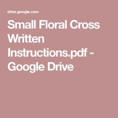 Small Floral Cross Written Instructions.pdf - Google Drive