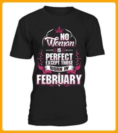 No Woman Is Perfect Born In February - Geburtstag shirts (*Partner-Link)