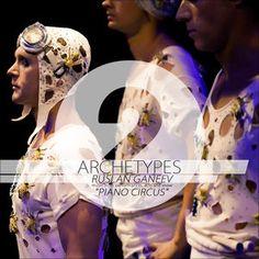 Archetypes 2 - Piano Circus, Ruslan Ganeev