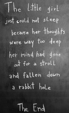 My mind fell down the rabbit hole.