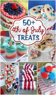 50+ 4th of July Treats