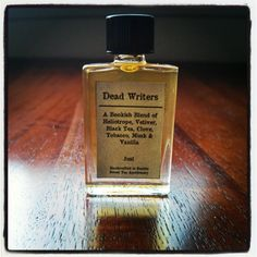 Dead Writers Perfume ... supposedly, it evoques sitting in a library while reading Hemmingway, Shakespeare etc. ... will surely leave spots on my iPad after I spray it on my reading spot ...