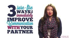 3 easy ways to immediately improve communication with your partner.