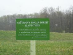 This was Jefferson's country place--far from the formal Monticello where he did his entertaining