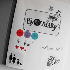 dot on diary #Family - For #memories, first words, youthful indiscretions, embarrassing moments and more  #klebepunkte #Illustrationen #Tagebuch #diy #doton #diary