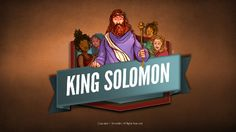 The Wisdom of Solomon Kids Bible Lesson: This wisdom of Solomon presentation shares the Bible story of Israel's third king. The son of King David, Solomon was brilliant remembered to this day as one of the wisest men who ever lived. Yet for all his wisdom, Solomon walked away from God and lived a life full of sin. King Solomon painfully learned it is only God who satisfies. With clearly presented Biblical truths this wisdom of Solomon slideshow is guaranteed to strengthen your kids faith.