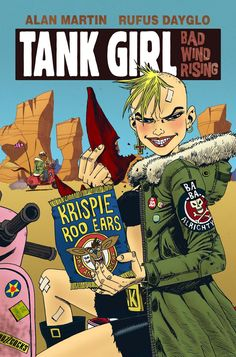 Have Pencil, Will Scribble: TANK GIRL - BAD WIND RISING #2 COVER...IN COLOUR!