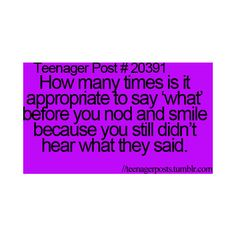 Teenager Posts ❤ liked on Polyvore featuring quotes, teenager posts, phrase, saying and text