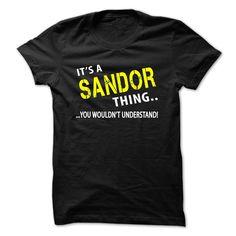 Its a ≧ SANDOR ThingIt's your thing!SANDOR
