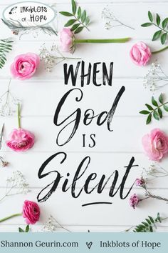 When God is silent, He is still at work. / Bible / God / Faith / Where is God? / Hope / Esther / Christian Bloggers
