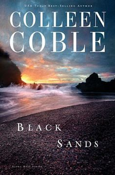 Black Sands by Colleen Coble (Aloha Reef Series) ~~ Available August 2014
