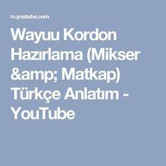 Wayuu Kordon Hazırlama (Mikser & Matkap) Türkçe Anlatım - YouTube