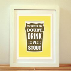 When in Doubt, Drink a Stout