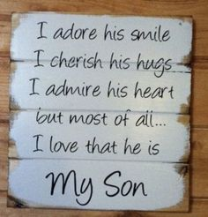 Mother Son Quotes And Sayings Son Quotes From Mom, My Children Quotes, Mom Quotes, Quotes For Kids, Family Quotes, Life Quotes, Poem For My Son, I Love My Children, Mother Quotes To Son