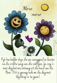 More se verse Good Morning Good Night, Good Morning Wishes, Morning Messages, Good Morning Quotes, Lekker Dag, Afrikaanse Quotes, Goeie More, Christian Pictures, Special Quotes