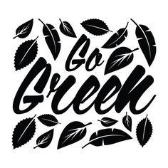 Go Green - Office Quote Wall Decals