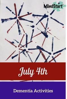 July Fourth Activities for Dementia - Try this simple patriotic craft and snack idea that will work well for Alzheimer's or other dementia.