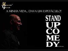 A Minha Vida...Dava um Espetáculo... Um Espetáculo de Stand-Up Comedy by António Lopes Mais em www.humoristagourmet.com