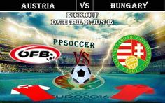 Austria vs Hungary 14.06.2016 Free Soccer Predictions, head to head, preview, predictions score, predictions under/over EURO Cup Group Stages