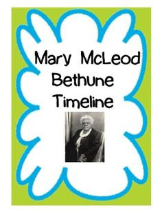 Mary bethune timeline for Mary mcleod bethune free coloring pages