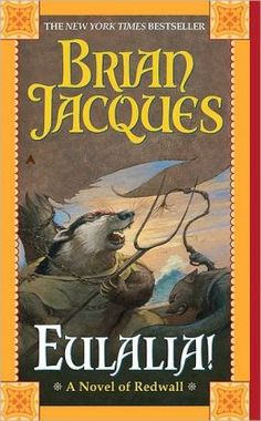 Eulalia! (Redwall Series #19) by Brian Jacques