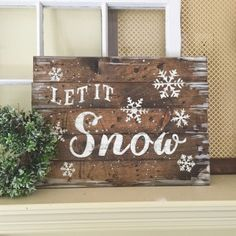 Let it snow sign - 18x24