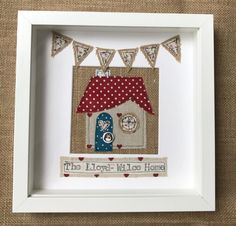 This beautiful, rustic handmade appliqued picture frame is the perfect gift for someone who has just moved into a new home. The house and design bunting design can be made to specific colours if required. If not specified I shall send out a pre made home. Box Frame Art, White Box Frame, Box Frames, New Home Cards, New Home Gifts, Handmade Picture Frames, Bunting Design, Free Motion Embroidery, Machine Embroidery