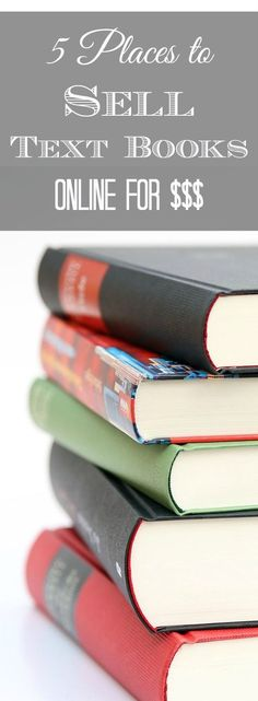 Text books don't have to take up space - and you can make money at home by selling them. Here are 5 legit places that will sell text books online for you. No more text book storage for you, my friend!  http://couponcravings.com/5-places-to-sell-text-books-online/