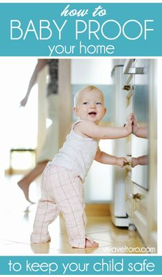 How to baby proof your home. There may be hidden dangers you haven't thought of - this post contains them and a FREE printable baby proofing checklist!  #spon