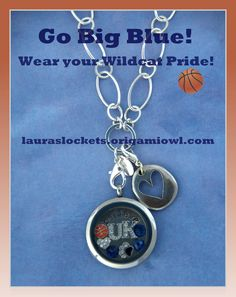 Wear your Wildcat Pride!  True Blue Forever!  Create a University of Kentucky Basketball locket at http://lauraslockets.origamiowl.com or on fb- www.facebook.com/OrigamiOwlLaurasLockets