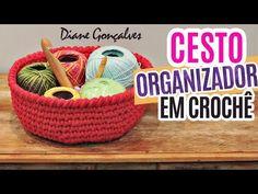 CESTO ORGANIZADOR EM CROCHÊ /DIANE GONÇALVES - YouTube