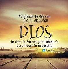 Comienza tu día con fe y oración
