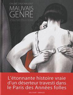 Cruchaudet, Chloé : Mauvais genre. Section BD  Mangas, Cote : BD MAU. Album primé à Angoulême