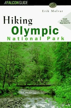 Hiking Olympic National Park (rev) (Regional Hiking Series) by Erik Molvar (1996-11-01) *** Click image to review more details.