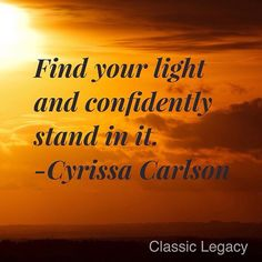 Find your light and stand confidently in it!  what a great message for all entrepreneurs!  I enjoy reading blogs of business owners that I admire.  I am also loving #Periscope.  Today Cyrissa Carlson who is an amazing photographer did a great scope.  Her message is one of encouragement.  Of all things she encouraged us to be ducks.  I did not get where she was going with that at first but now understand completely!  Be sure to check out Cyrissa on #Periscope and Instagram as…