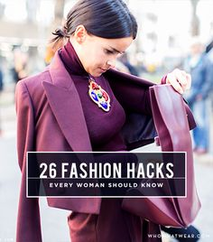26 Fashion Hacks Every Woman Should Know. (get smells out of vintage clothes, clean sweat stains and deodorant marks, keep pantyhose from running...)